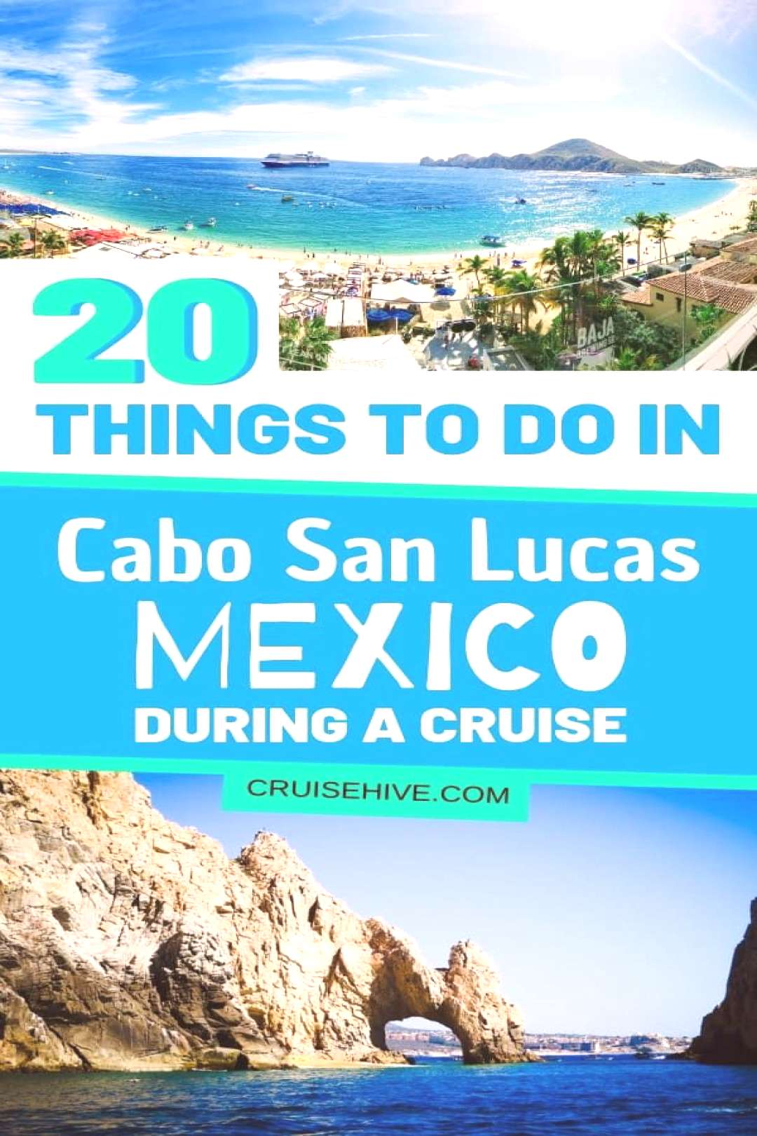 20 Things to Do in Cabo San Lucas, Mexico During a Cruise - Read on for lots of travel and cruise