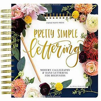 Pretty Simple Lettering Modern Calligraphy amp Hand Lettering