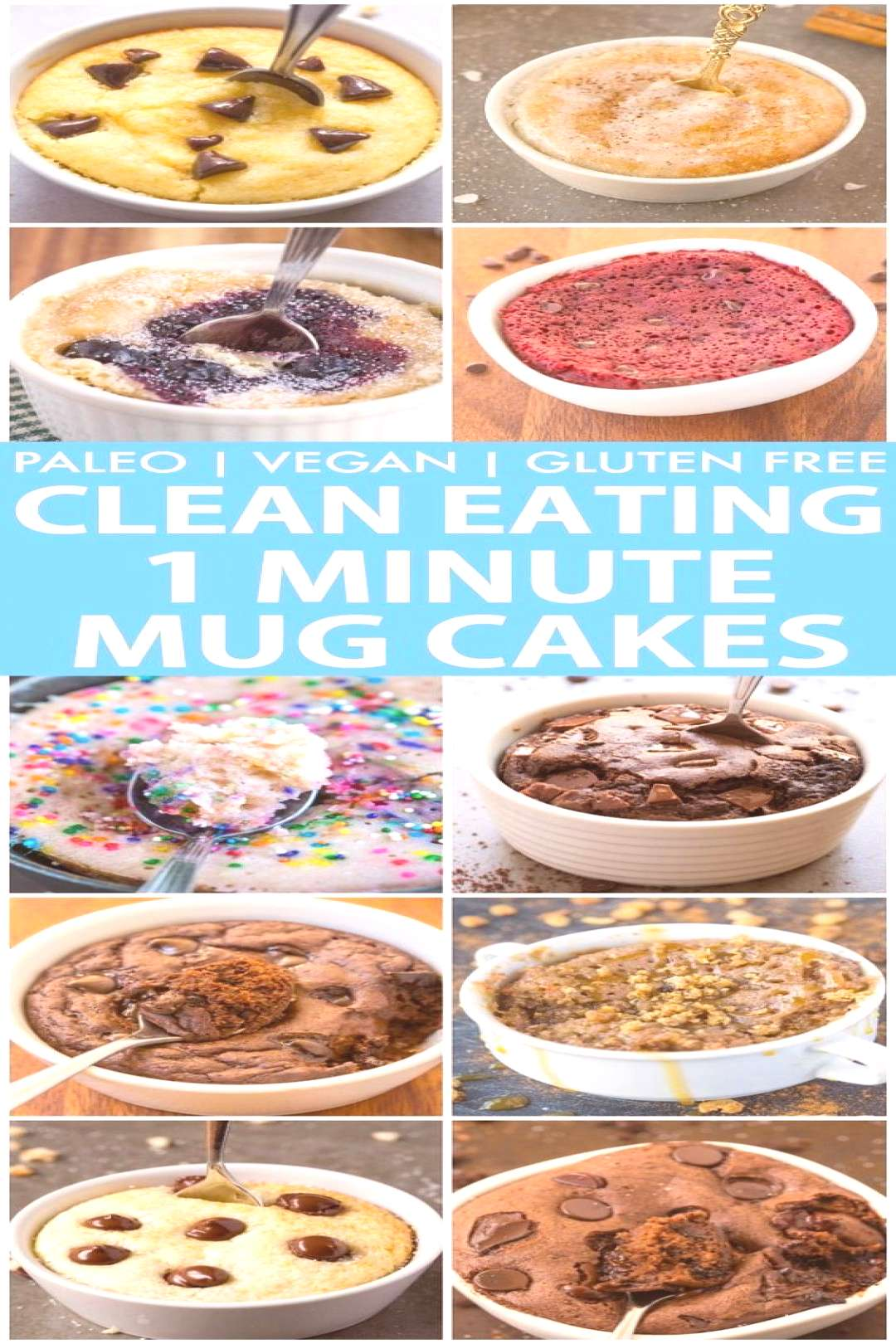 Clean Eating Healthy 1 Minute Mug Cakes, Brownies and Muffins (V, GF, Paleo)- Delicious, single-ser
