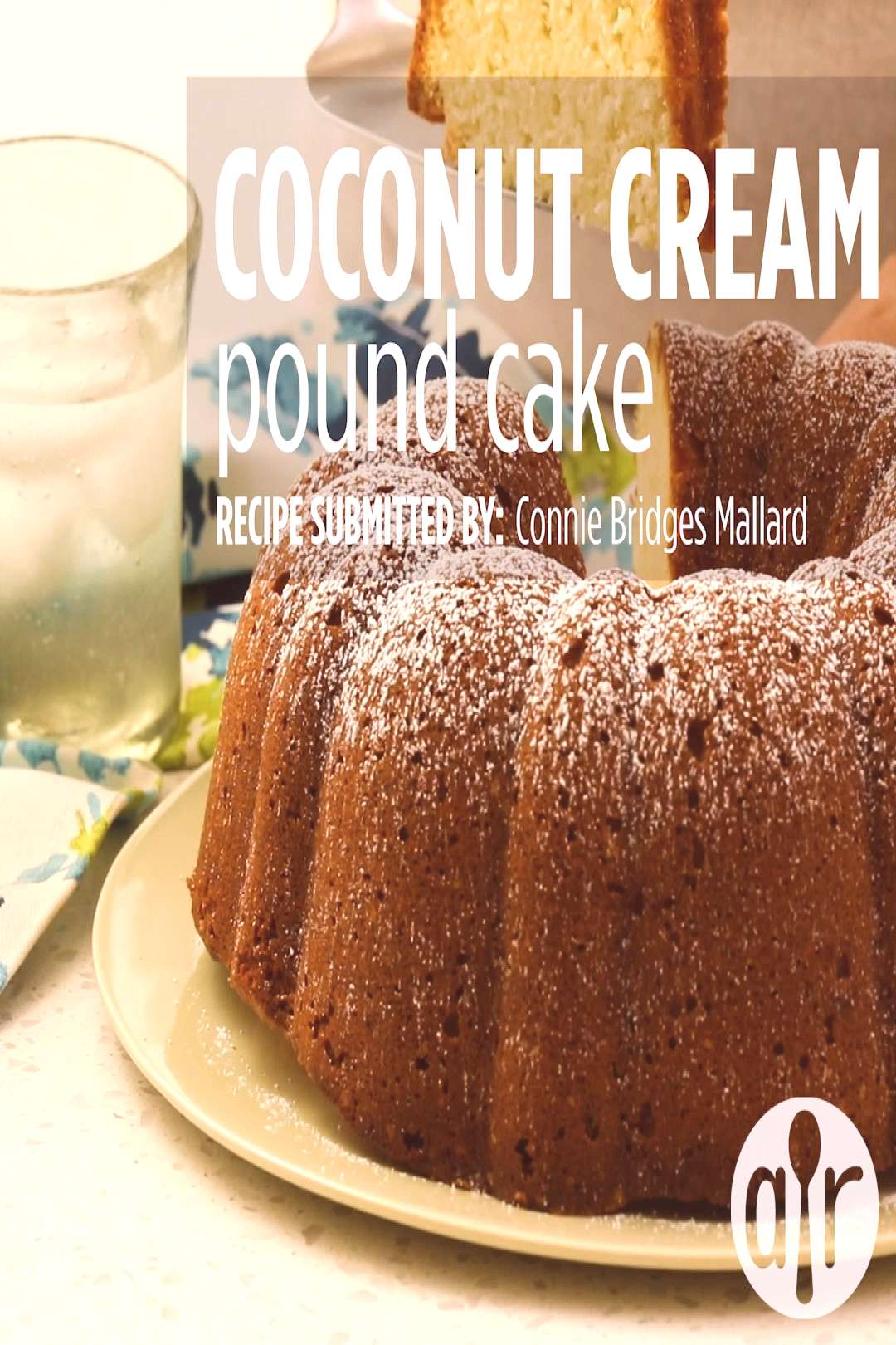 Coconut Cream Pound Cake Coconut Cream Pound Cake | quotI am a die hard coconut fan and this is the mo