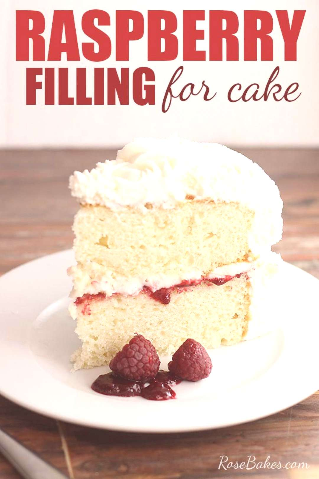 Delicious and easy, this Raspberry Filling for Cakes is perfectly tart and sweet and spreads beauti