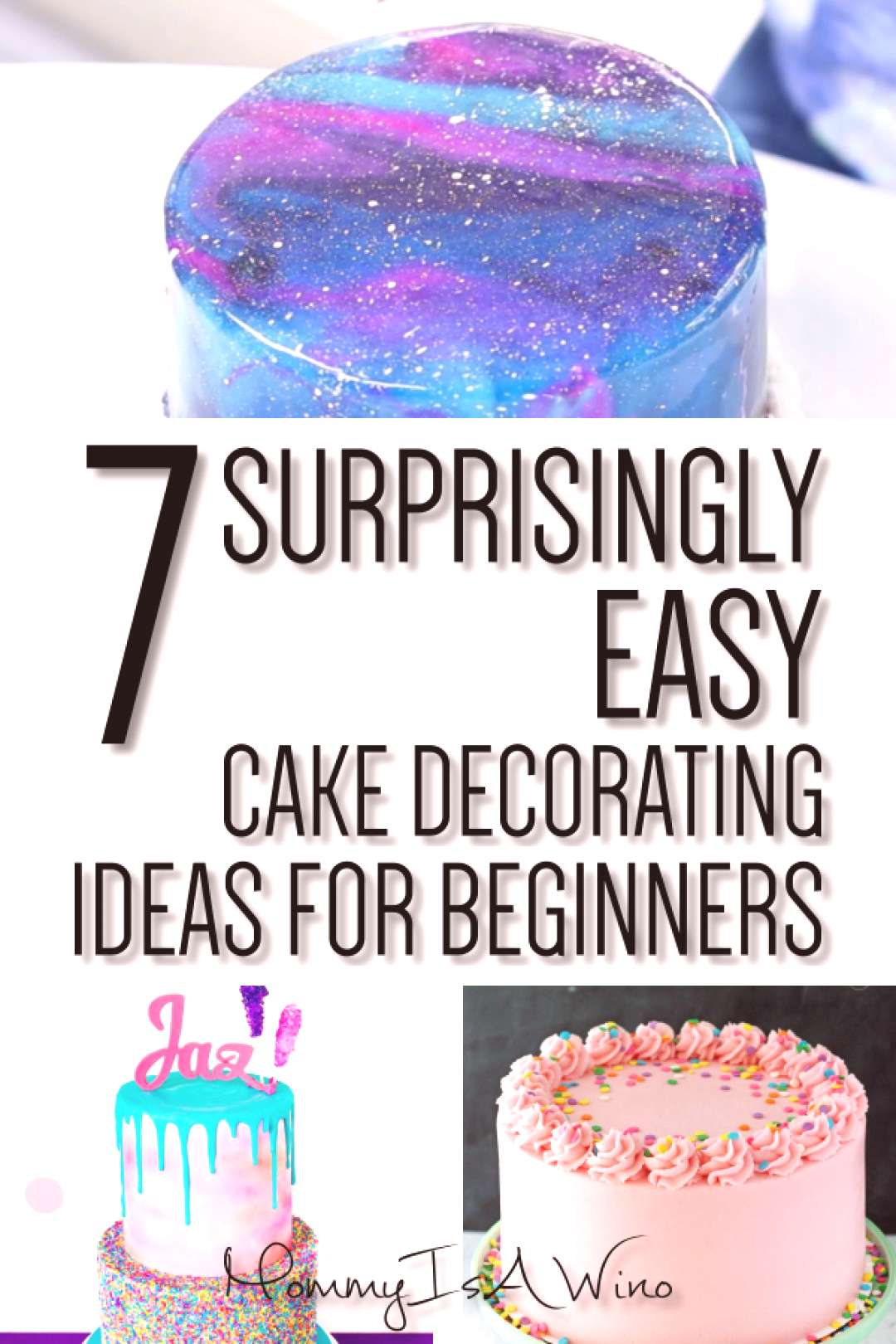 Easy Cake Decorating Ideas for Beginners - How To Decorate Cake For Beginners - 7 Surprisingly Easy
